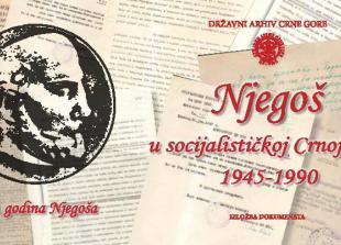 Njegoš u socijalističkoj Crnoj Gori 1945 – 1990